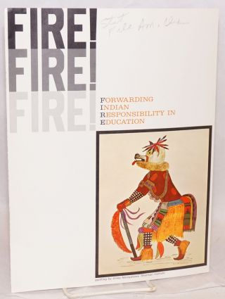 FIRE! Forwarding Indian Responsibility in Education. Vol. 1 no. 2 (August 1967
