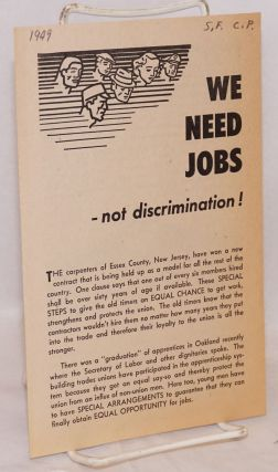 We need jobs... not discrimination! Communist Party Members in the Building Trades