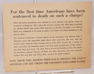 The Rosenbergs must not die! Hundreds of thousands of Americans are appealing for clemency! ...