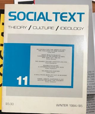 Social Text: Theory / Culture / Ideology [11 issues