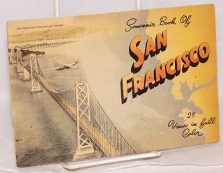 Souvenir Book Of San Francisco, 25 Views in full Color. 1930s tourism