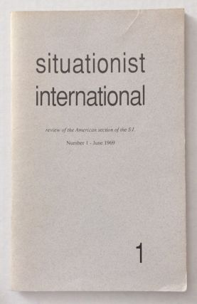 Situationist International, review of the American section of the S.I., no. 1, June 1969. Robert...