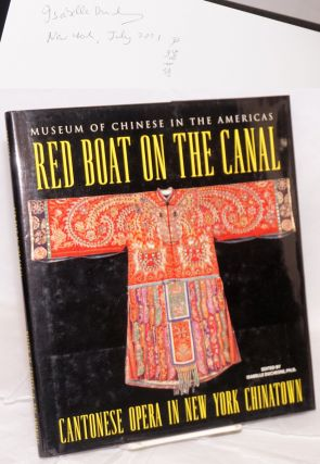 Red boat on the canal: Cantonese opera in New York Chinatown. Isabelle Duchesne.