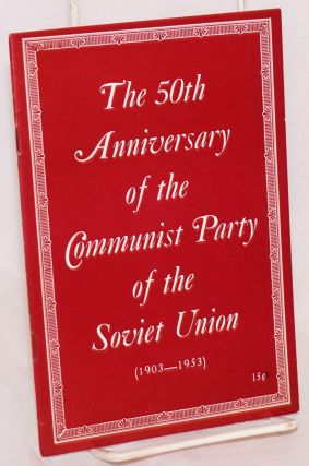 The 50th anniversary of the Communist Party of the Soviet Union