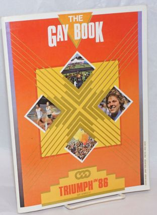 The Gay Book: Fourth edition, Summer/Fall 1986; Triumph in 86, Gay games II