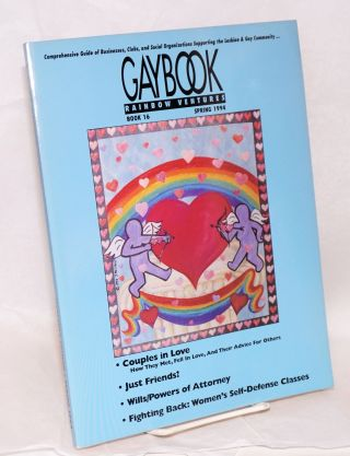 Gaybook: book 16, Rainbow Ventures [aka Gay Book] sixteenth edition, Spring 1994