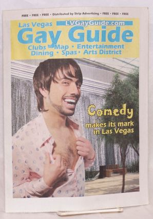 Las Vegas Gay Guide: clubs, map, entertainment, dining, spas, arts district; April 2011