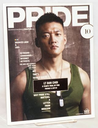Pride .10: the official magazine of InterPride. Peter McQuaid, L. Michael Gipson Lt. Dan Choi, Joe JervisMarius Brugge.