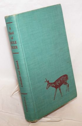 A Herd of Mule Deer; A Record of Observations Made on the Hastings Natural History Reservation....