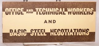 Official and technical workers and basic steel negotiations