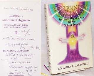 Millenium Organum - Spiritual Magna Carta for the Future. Rolando A. Carbonell