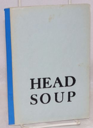 Head Soup. Richard Denner