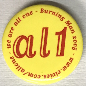 We are all one - Burning Man 2005 / al1 [pinback button]