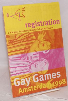 Gay Games Amsterdam 1998 August 1-8 friendship through culture and sports [registration booklet