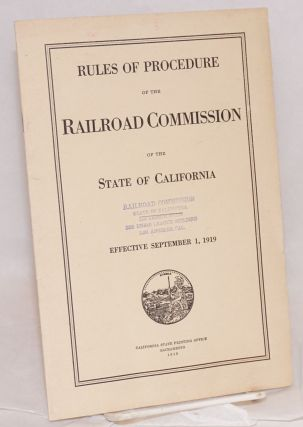 Rules of Procedure Governing Formal Proceedings before the Railroad Commission of the State of...