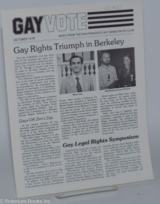 Gay vote: news from the San Francisco Gay Democratic Club; October 1978: Gay Rights Triumph in...