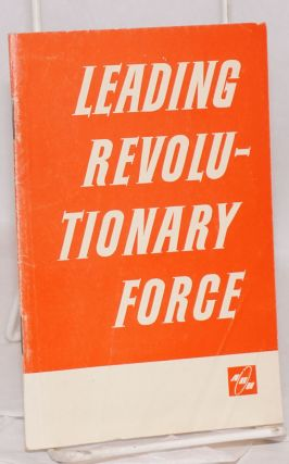 Leading revolutionary force: the Institute of the International Labour Movement