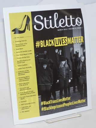 Stiletto: vol. 8, #1, March 2015: #Blacklivesmatter