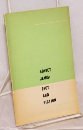 Soviet Jews: fact and fiction
