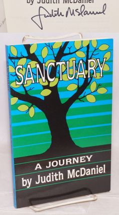 Sanctuary: a journey. Judith McDaniel