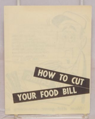 How to cut your food bill. Political Action Committee Congress of Industrial Organizations