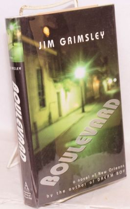 Boulevard: a novel of New Orleans. Jim Grimsley
