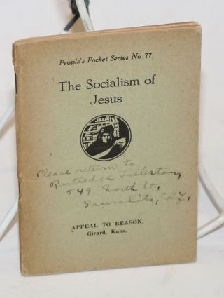 The Socialism of Jesus. Rufus W. Weeks.