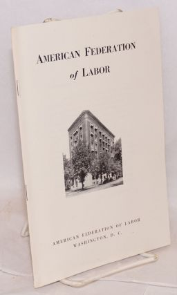 American Federation of Labor. Revised, October, 1942. American Federation of Labor.