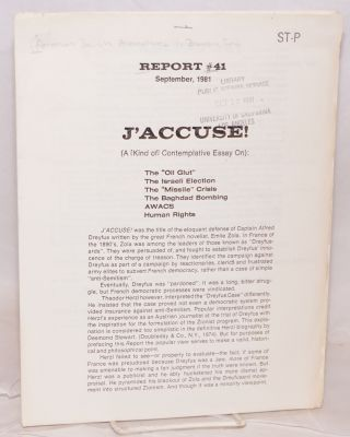 "Report #41. September 1981. J'accuse! (A [kind of] contemplative essay on): The ""oil glut,"" The..."