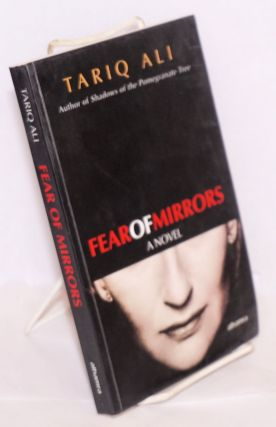 Fear of mirrors. Tariq Ali