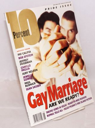 10 Percent: vol. 3, #14, May/June 1995; Pride issue/Gay Marriage; are we ready. Saras Hart,...