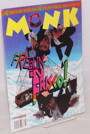 Monk: issue #16, 1994; Freakin' in Frisco! The Monks, Michael Lane, Jim Crotty