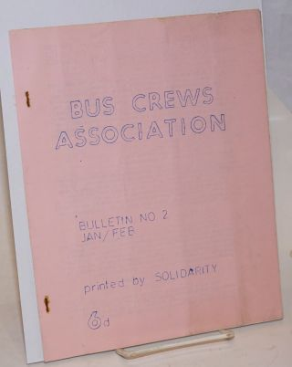 Bus Crews Association. Bulletin no. 2 (Jan/Feb