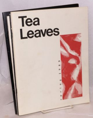 Tea Leaves: An Asian American Arts Magazine [eleven issues]