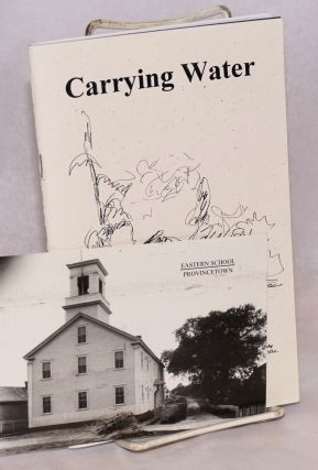 Carrying Water: poems [signed, handwritten signed card laid-in]