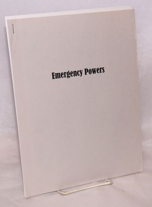 "Emergency powers. [Interior title: ""Emergency report: Post 9-11 'emergency powers' bureaucrats..."
