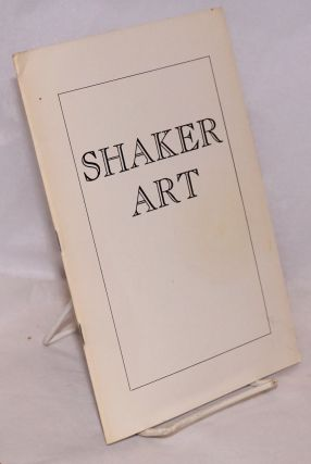 Shaker art, an exhibition held at the University of Oregon Museum of Art, Eugene, Oregon, April...