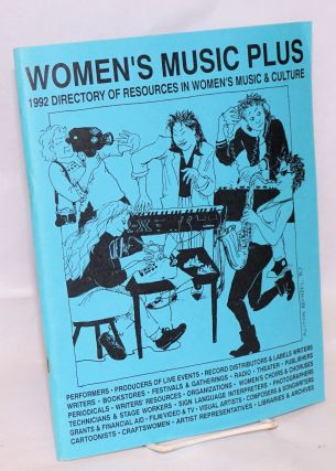 Women's Music Plus: 1992 directory of resources in women's music & culture. Tony Armstrong,...