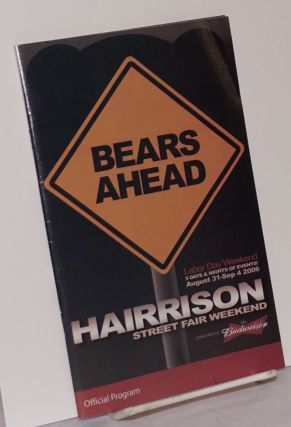 Bears Ahead: Harrison Street Fair Weekend Official Program; Labor Day Weekend, August 31-Sept. 4,...