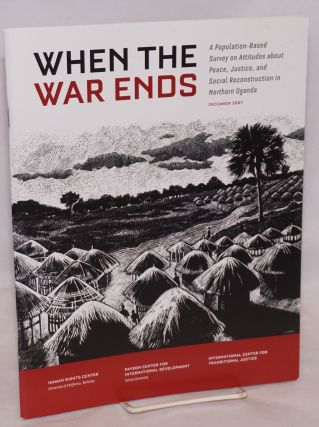 When the war ends: a population-based survey on attitudes about peace, justice, and social...