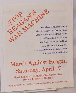 Stop Reagan's war machine... March against Reagan Saturday, April 17