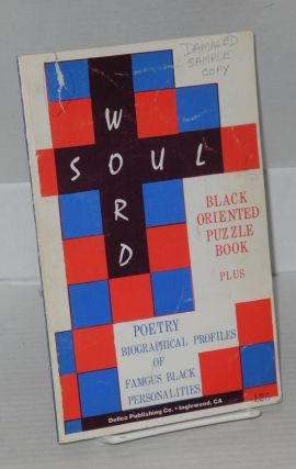 Soulword; more than a puzzle ... more than a book! Dennis Deloach