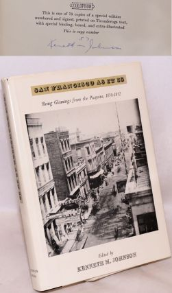 San Francisco as It Is, Being Gleanings from The Picayune 1850-1852. Kenneth M. Johnson