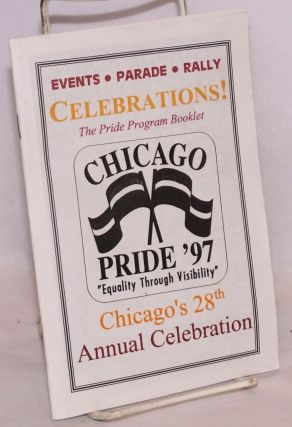 "Chicago Pride '97: ""Equality through visibility"" The Pride Program booklet; Chicago's 28th annual..."