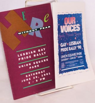 Two Pride programs: Our Voices & Here Without Fear: Gay Lesbian Pride Rally 1990 & 1991 Union...