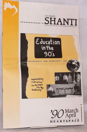 Heartspace: Los Angeles Shanti newsletter; March/April '90; Education in the 90's