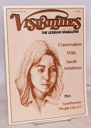 Visibilities: the lesbian magazine; vol. 3, #1, January/February 1989: Conversation with Sarah...