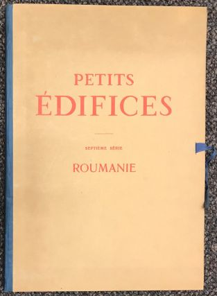 Petits edifices. Septieme serie, Roumanie. Georges Mathieu Cantacuzene, Charles Cuvillier