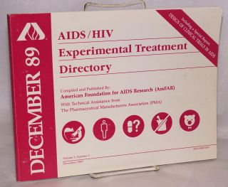 AIDS/HIV experimental treatment directory; vol. 3, #3, December 1989. comp American Foundation for AIDS Research.
