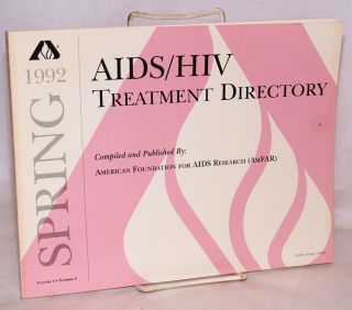 AIDS/HIV experimental treatment directory; vol. 5, #4, Spring 1992. comp American Foundation for AIDS Research.